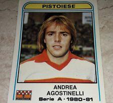 FIGURINA CALCIATORI PANINI 1980/81 PISTOIESE AGOSTINELLI N° 256 ALBUM 1981