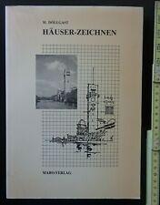 HANS DÖLLGAST - HÄUSER ZEICHNEN - ca.1986 Architektur Fachliteratur antiquarisch