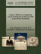 Voris v. Eikel U.S. Supreme Court Transcript of, Court,,