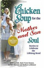 Chicken Soup for the Mother and Son Soul: Stories