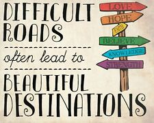DIFFICULT ROADS OFTEN LEAD TO BEAUTIFUL DESTINATIONS METAL PLAQUE TIN SIGN 641