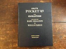 Colt's Pocket '49 It's Evolution Including.... By Jordan & Watt - SIGNED!!