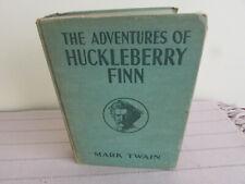 THE ADVENTURES OF HUCKLEBERRY FINN BY MARK TWAIN 1918 GROSSET & DUNLAP HC BOOK