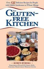 The Gluten-Free Kitchen: Over 135 Delicious Recipes for People with Gluten Into