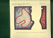 SPANDAU BALLET  - TRUE 20th ANNIVERSARY ENHANCED ED. CD DIGIPACK NUOVO SIGILLATO