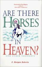 Are There Horses in Heaven?: And Other Thoughts: Sermons Preached in the Shadysi