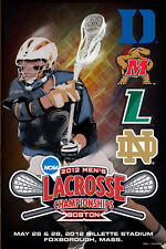 NCAA Lacrosse Championships 2012 Official Event Poster - LOYOLA Maryland Duke +