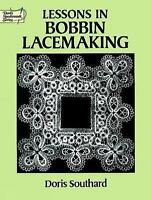 Lessons in Bobbin Lacemaking (Dover Knitting, Crochet, Tatting, Lace)-ExLibrary