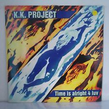 "K.K. Project ‎– Time Is Alright 4 Luv (Vinyl, 12"",Maxi 33 Tours)"