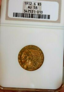 GOLD INDIAN $5 1912 S NGC AU 58+++++++ ULTRA RARE OLD UNDERGRADE OLD HOLDER PQ