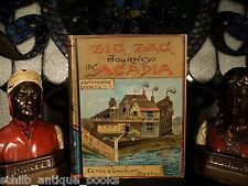 1885 Zigzag Journeys in Acadia New France CANADA Legends Quebec Montreal Toronto