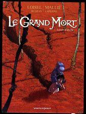 GRAND MORT  ( LE ) T 1   LARMES D'ABEILLES    MALLIE / LOISEL     EO 2007
