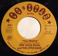 Wee Willie Small 45 Tall People / The Shortest Love Song