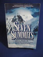 Seven Summits by Dick Bass & Frank Wells with Rick Ridgeway