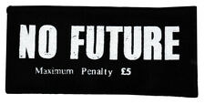 NO FUTURE BLACK COTTON SEW-ON PATCH LONDON PUNK ROCKER 1977 SEDITIONARIES
