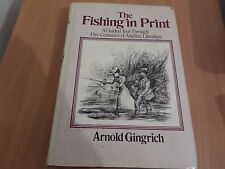 Fishing in Print: Guided Tour Through Five Centuries of Angling Literature hb+dj