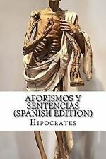 Aforismos y Sentencias by Hipocrates (2016, Paperback)