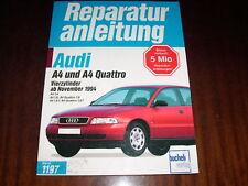 Reparaturanleitung Audi A 4 + Quattro 4-Zyl. ,ab 1994