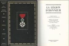 La legion d'honneur by L. Bonneville De Marsangy in French Military