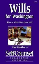 Wills for Washington: How to Make Your Own Will Self-Counsel Legal