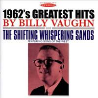 BILLY VAUGHN - 1962'S GREATEST HITS/THE SHIFTING WHISPERING SANDS NEW CD