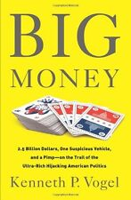 Big Money: 2.5 Billion Dollars, One Suspicious Vehicle, and a Pimpon the Trail