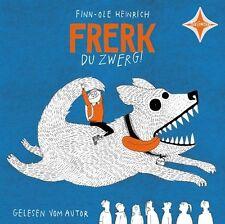 Finn-Ole Heinrich, Frerk, du Zwerg! 9783942587143