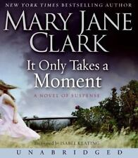 Key News Thrillers: It Only Takes a Moment 11 by Mary Jane Clark (2008, CD,...