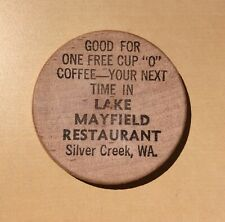 """Free Cup """"O"""" Coffee Lake Mayfield Resturant Silver Creek Wa. - Wooden Nickel"""
