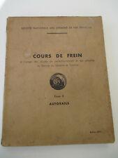SNCF COURS DE FREIN : AUTORAILS 1950 Manuel technique Cheminots Trains Rail