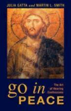 Gatta, Julia / Go in Peace: The Art of Hearing Confessions (Paperback or Softbac