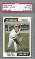 1974 Topps baseball card 123 Nelson Briles Pittsburgh Pirates graded PSA 8 NMMT