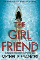 The Girlfriend by Frances, Michelle, Acceptable Book (Paperback) Fast & FREE Del