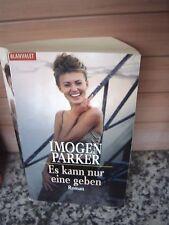 Es kann nur eine geben, ein Roman von Imogen Parker