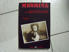 Mesrine, Itineraire D'un Braqueur En Serie - Jean-marc Simon