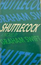 Graham Swift / Shuttlecock Signed 1st Edition 1981