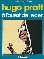 RARE ÉDITION ORIGINALE 1979 + HUGO PRATT : À L'OUEST DE L'EDEN