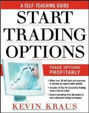 How to Start Trading Options: A Self-Teaching Guide for Trading Options