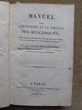 MANUEL POUR OUVERTURE ET PARTAGE DES SUCCESSIONS.Favard de Langlade.Baron Empire