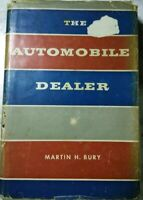THE AUTOMOBILE DEALER, 1st Edition, by MARTIN BURY, 1958 CAR SALES (Hardcover)