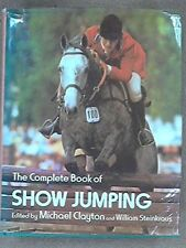 Complete Book of Show-jumping Hardback Book The Cheap Fast Free Post