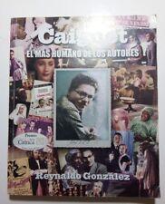 Caignet El Mas Humano de Los autores por Reynaldo Gonzalez Cuba 2009 1ra Edicion