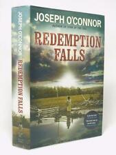 JOSEPH O'CONNOR Redemption Falls SIGNED FIRST ED 2007 1st/1st American Civil War