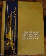 L'Industrie Aeronautique et Spatiale Francaise French Aerospace Industry 1971