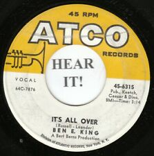 Ben E. King NORTHERN SOUL 45 (Atco 6315) It's All Over /Let The Water Run Down