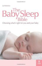 The Baby Sleep Bible: Choosing What's Right for You and Your Baby,Jo Wiltshire