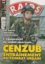 RAIDS N° 246 - CENZUB  entrainement combat Urbain -  Novembre 2006 - c2r