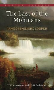 The Last of the Mohicans [New Book] Mass Market, Strippable Paperback