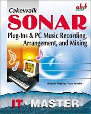 Cakewalk SONAR: Plug-Ins & PC Music Recording, Arr