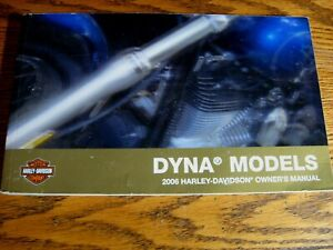 2006 Harley-Davidson Dyna Owner's Owners Manual Super Glide Low Rider Fat Bob